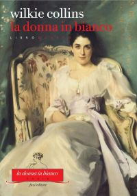 La donna in bianco. Libro quarto ePub