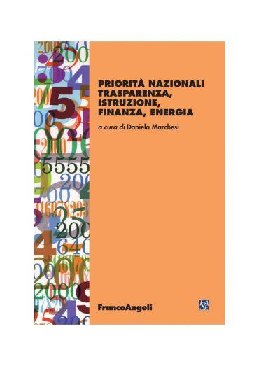 Priorità nazionali trasparenza, istruzione, finanza, energia