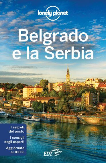 Belgrado e la Serbia ePub