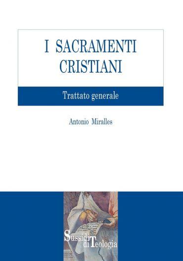 I Sacramenti Cristiani