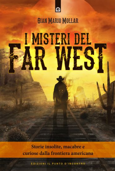 I misteri del Far West ePub
