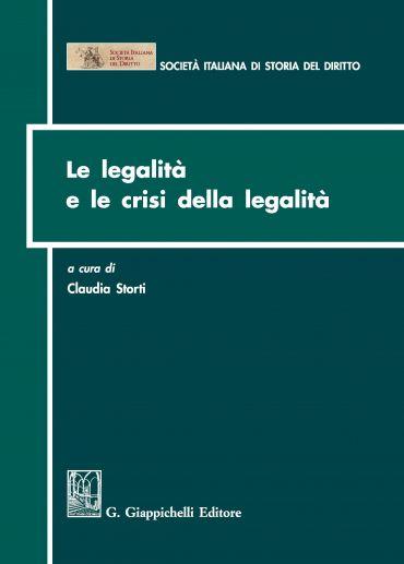 Le legalità e le crisi della legalità