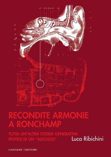 Recondite armonie a Ronchamp