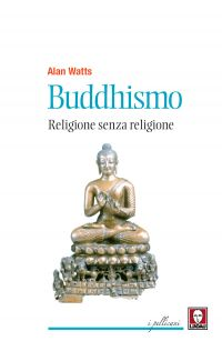 Buddhismo. Religione senza religione
