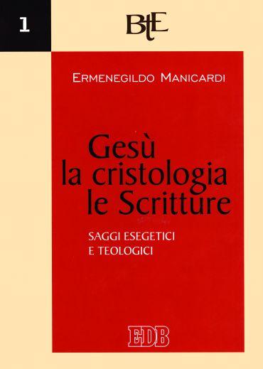 Gesù, la cristologia, le Scritture