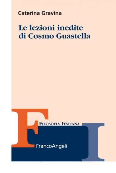 Le lezioni inedite di Cosmo Guastella