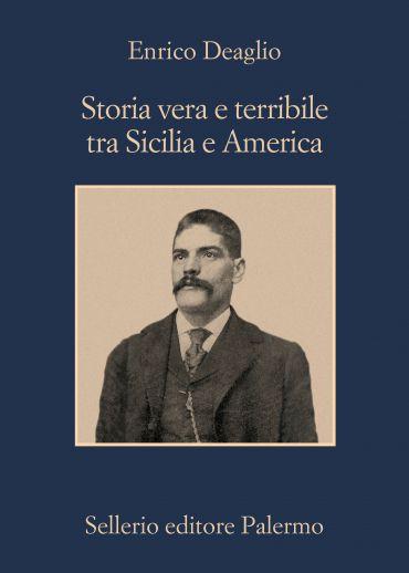 Storia vera e terribile tra Sicilia e America ePub