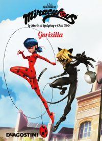 Gorizilla (Miraculous: le storie di Ladybug e Chat Noir) ePub