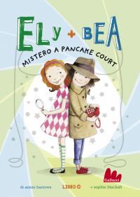 Ely + Bea 10 Mistero a Pancake Court ePub