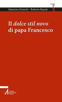Il dolce stil novo di papa Francesco ePub