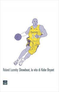 Showboat, la vita di Kobe Bryant ePub
