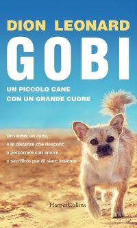 Gobi, un piccolo cane con un grande cuore ePub