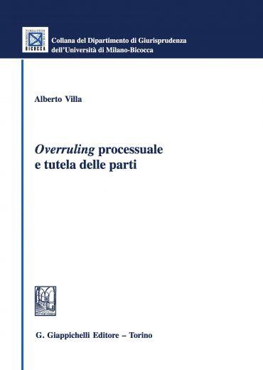 Overruling processuale e tutela delle parti