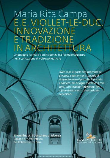 E.E. Viollet-le-Duc: innovazione e tradizione in architettura