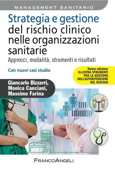 Strategia e gestione del rischio clinico nelle organizzazioni sa