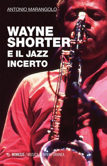 Wayne Shorter e il jazz incerto ePub