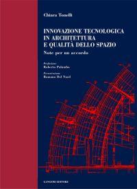 Innovazione tecnologica in architettura e qualità dello spazio