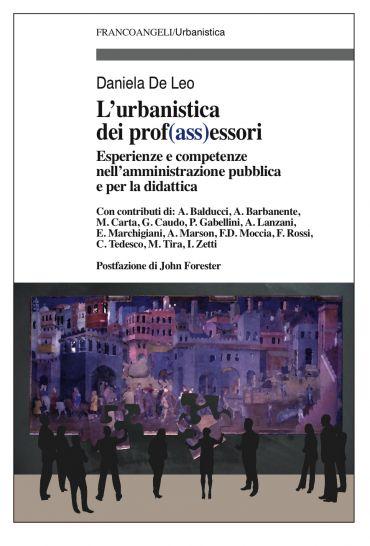 L'urbanistica dei prof(ass)essori