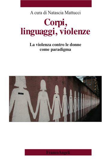Corpi, linguaggi, violenze