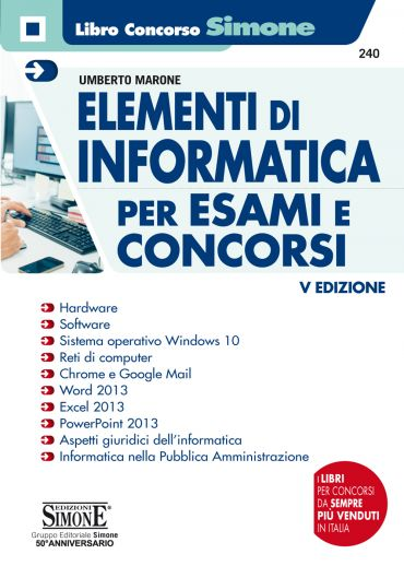 Elementi di Informatica per Esami e Concorsi