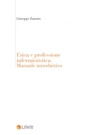 Etica e professione infermieristica. Manuale introduttivo ePub