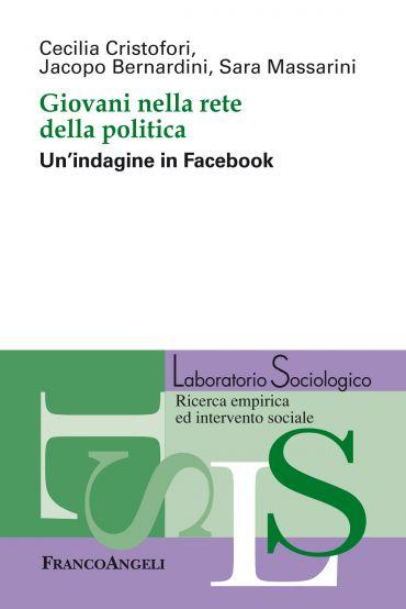 Giovani nella rete della politica. Un'indagine in Facebook ePub