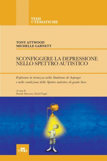 Sconfiggere la depressione nello Spettro Autistico. ePub