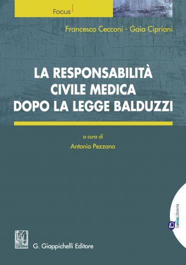 La responsabilità civile medica dopo la legge Balduzzi ePub