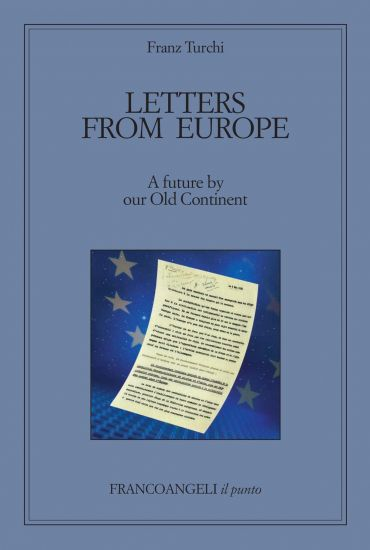 Letters from Europe. A future by our Old Continent