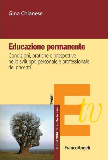 Educazione Permanente. Condizioni, pratiche e prospettive nello