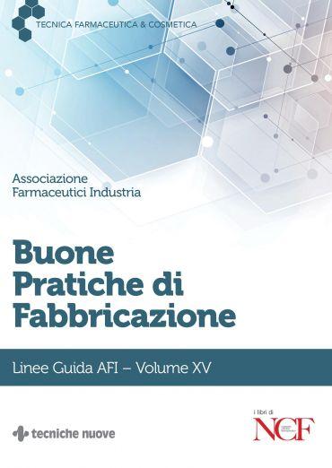Buone Pratiche di Fabbricazione- Volume XV