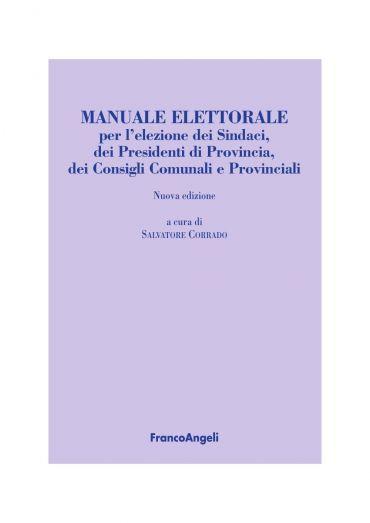 Manuale elettorale per l'elezione dei Sindaci, dei Presidenti di