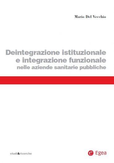 Deintegrazione istituzionale e integrazione funzionale nelle azi