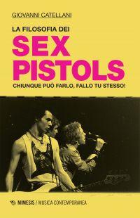 La filosofia dei Sex Pistols ePub
