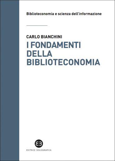 I fondamenti della biblioteconomia ePub