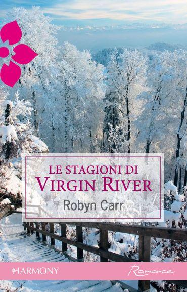 Le stagioni di Virgin River ePub