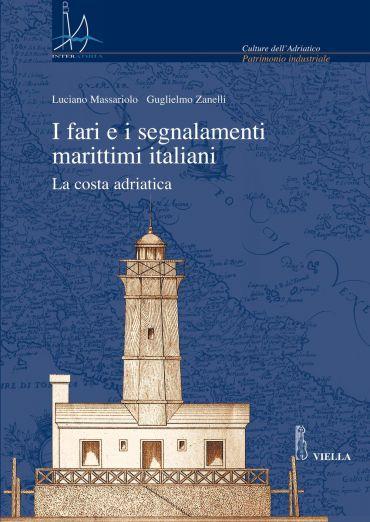 I fari e i segnalamenti marittimi italiani