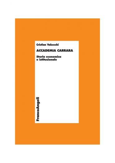 Accademia Carrara. Storia economica e istituzionale