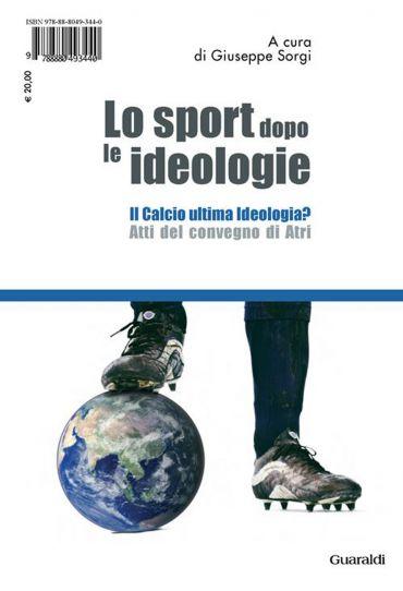 Lo sport dopo le ideologie – Il calcio come ideologia ePub