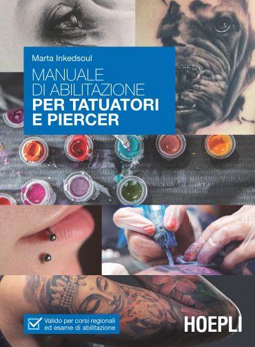 Manuale di abilitazione per tatuatori e piercer ePub