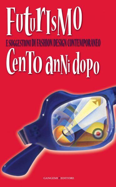 Futurismo e suggestioni di Fashion Design contemporaneo ePub
