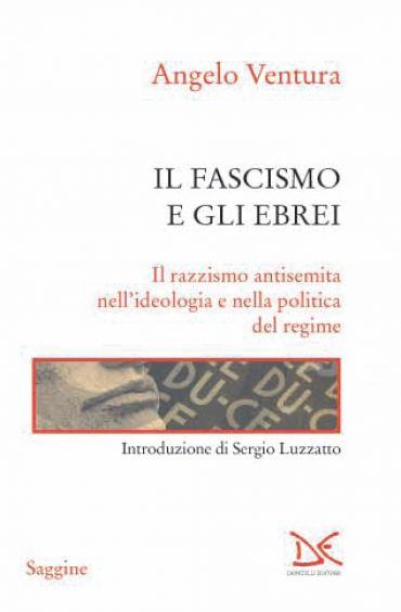 Il fascismo e gli ebrei