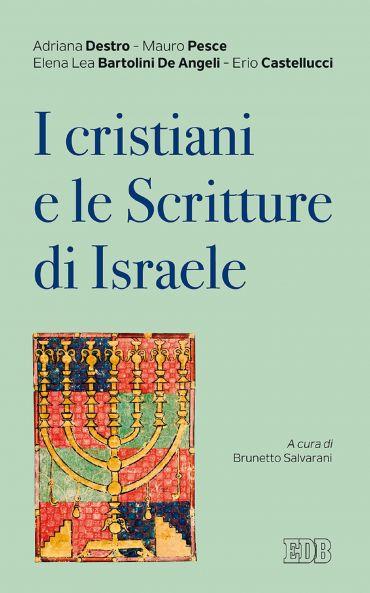 I Cristiani e le Scritture di Israele ePub