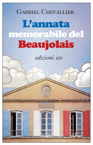 L'annata memorabile del Beaujolais ePub