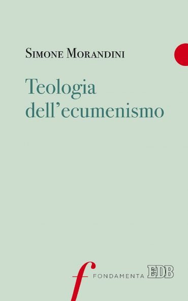 Teologia dell'ecumenismo ePub