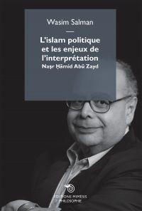 L'islam politique et les enjeux de l'interprétation ePub