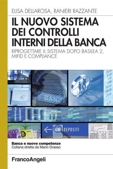 Il nuovo sistema dei controlli interni della banca. Riprogettare