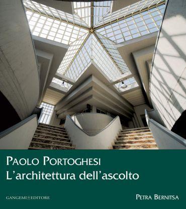 Paolo Portoghesi. L'architettura dell'ascolto ePub