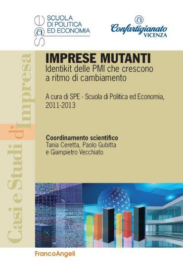 Imprese mutanti. Identikit delle PMI che crescono a ritmo di cam