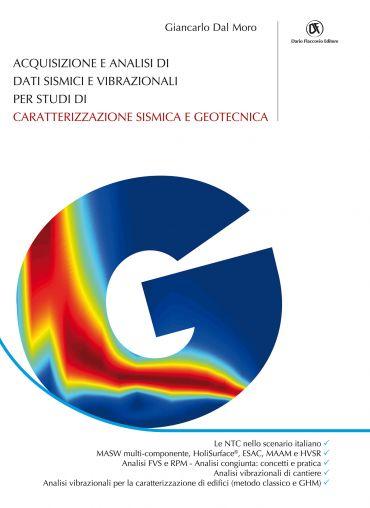 Acquisizione e analisi di dati sismici e vibrazionali per studi